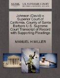 Johnson (David) v. Superior Court of California, County of Santa Barbara U.S. Supreme Court ...