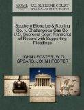 Southern Blowpipe & Roofing Co. v. Chattanooga Gas Co. U.S. Supreme Court Transcript of Reco...