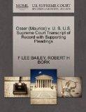 Osser (Maurice) v. U. S. U.S. Supreme Court Transcript of Record with Supporting Pleadings