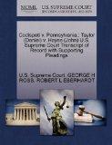 Codispoti v. Pennsylvania.; Taylor (Daniel) v. Hayes (John) U.S. Supreme Court Transcript of...