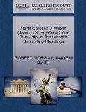 North Carolina v. Wrenn (John) U.S. Supreme Court Transcript of Record with Supporting Plead...