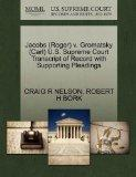 Jacobs (Roger) v. Gromatsky (Carl) U.S. Supreme Court Transcript of Record with Supporting P...