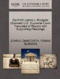 Danforth (John) v. Rodgers (Samuel) U.S. Supreme Court Transcript of Record with Supporting ...