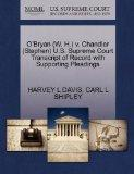 O'Bryan (W. H.) v. Chandler (Stephen) U.S. Supreme Court Transcript of Record with Supportin...