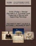 Smith (Philip) v. Stewart (Bennett) U.S. Supreme Court Transcript of Record with Supporting ...
