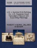 U.S. v. Humble Oil & Refining Co. U.S. Supreme Court Transcript of Record with Supporting Pl...
