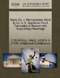 Bada Co. v. Montgomery Ward & Co. U.S. Supreme Court Transcript of Record with Supporting Pl...