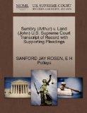 Sumbry (Arthur) v. Land (John) U.S. Supreme Court Transcript of Record with Supporting Plead...