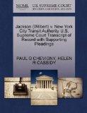 Jackson (Wilbert) v. New York City Transit Authority U.S. Supreme Court Transcript of Record...