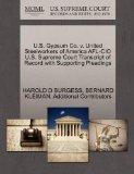 U.S. Gypsum Co. v. United Steelworkers of America AFL-CIO U.S. Supreme Court Transcript of R...
