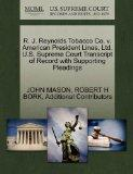 R. J. Reynolds Tobacco Co. v. American President Lines, Ltd. U.S. Supreme Court Transcript o...