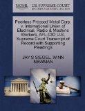 Peerless Pressed Metal Corp. v. International Union of Electrical, Radio & Machine Workers, ...