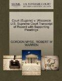Court (Eugene) v. Wisconsin U.S. Supreme Court Transcript of Record with Supporting Pleadings