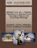 Affiliated Fund, Inc. v. Papilsky (Paulette) U.S. Supreme Court Transcript of Record with Su...
