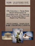Ellis Carp et al. v. Texas State Board of Examiners in Optometry et al. U.S. Supreme Court T...