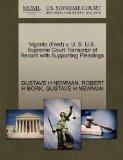 Vigorito (Fred) v. U. S. U.S. Supreme Court Transcript of Record with Supporting Pleadings
