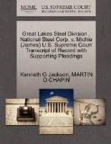 Great Lakes Steel Division , National Steel Corp. v. Michie (James) U.S. Supreme Court Trans...
