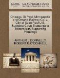 Chicago, St Paul, Minneapolis and Omaha Railway Co. v. City of Saint Paul U.S. Supreme Court...