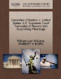 Considine (Charles) v. United States U.S. Supreme Court Transcript of Record with Supporting...