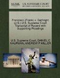 Francisco (Frank) v. Gathright (J.S.) U.S. Supreme Court Transcript of Record with Supportin...