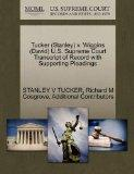 Tucker (Stanley) v. Wiggins (David) U.S. Supreme Court Transcript of Record with Supporting ...