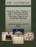 Carleton D. Beh, Petitioner, v. City of West Des Moines, Iowa. U.S. Supreme Court Transcript...