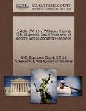 Estelle (W. J.) v. Williams (Harry) U.S. Supreme Court Transcript of Record with Supporting ...
