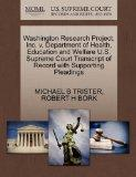 Washington Research Project, Inc. v. Department of Health, Education and Welfare U.S. Suprem...