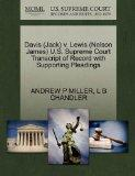 Davis (Jack) v. Lewis (Nelson James) U.S. Supreme Court Transcript of Record with Supporting...