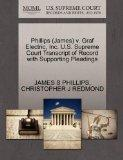 Phillips (James) v. Graf Electric, Inc. U.S. Supreme Court Transcript of Record with Support...