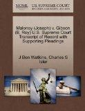 Maloney (Joseph) v. Gibson (B. Roy) U.S. Supreme Court Transcript of Record with Supporting ...