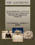 Brady (Elizabeth) v. U.S. U.S. Supreme Court Transcript of Record with Supporting Pleadings
