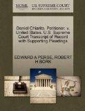 Daniel Chiarito, Petitioner, v. United States. U.S. Supreme Court Transcript of Record with ...