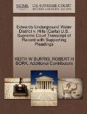Edwards Underground Water District v. Hills (Carla) U.S. Supreme Court Transcript of Record ...