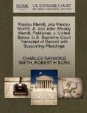 Wesley Merritt, aka Wesley Merritt, Jr. and John Wesley Merritt, Petitioner, v. United State...