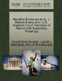 Madeline Buchanan et al., v. Brenda Evans et al. U.S. Supreme Court Transcript of Record wit...