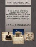 Fred McCord and Kerry Luzader, Petitioners, v. United States. U.S. Supreme Court Transcript ...