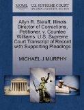 Allyn R. Sielaff, Illinois Director of Corrections, Petitioner, v. Countee Williams. U.S. Su...
