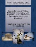 Joseph Raymond Vittitow, Petitioner, v. Kentucky. U.S. Supreme Court Transcript of Record wi...