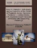 Anne H. Hampton, Individually, and as Executrix of the Estate of Frederick Jordan Hampton, P...