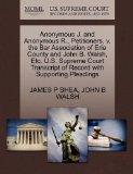 Anonymous J. and Anonymous R., Petitioners, v. the Bar Association of Erie County and John B...