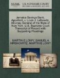 Jamaica Savings Bank, Appellant, v. Louis J. Lefkowitz, Attorney General of the State of New...