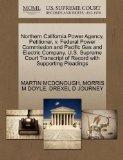 Northern California Power Agency, Petitioner, v. Federal Power Commission and Pacific Gas an...
