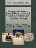 National Labor Relations Board, Petitioner, v. Hertzka & Knowles. U.S. Supreme Court Transcr...