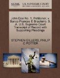 John Doe No. 1, Petitioner, v. Banco Frances E Brasileiro, S. A. U.S. Supreme Court Transcri...