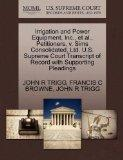 Irrigation and Power Equipment, Inc., et al., Petitioners, v. Sims Consolidated, Ltd. U.S. S...