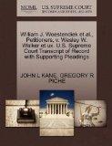 William J. Woestendiek et al., Petitioners, v. Wesley W. Walker et ux. U.S. Supreme Court Tr...