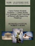Henry Forrest Marshall, Petitioner, v. United States. U.S. Supreme Court Transcript of Recor...