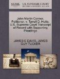 John Martin Connor, Petitioner, v. Terrell D. Hutto. U.S. Supreme Court Transcript of Record...
