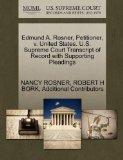 Edmund A. Rosner, Petitioner, v. United States. U.S. Supreme Court Transcript of Record with...